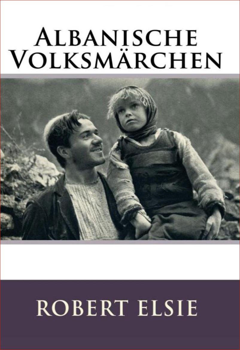 Albanische Märchen Robert Elsie